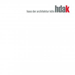 hdak-Edition. Band 1: Das Haus der Architektur Köln (2008, vergriffen)